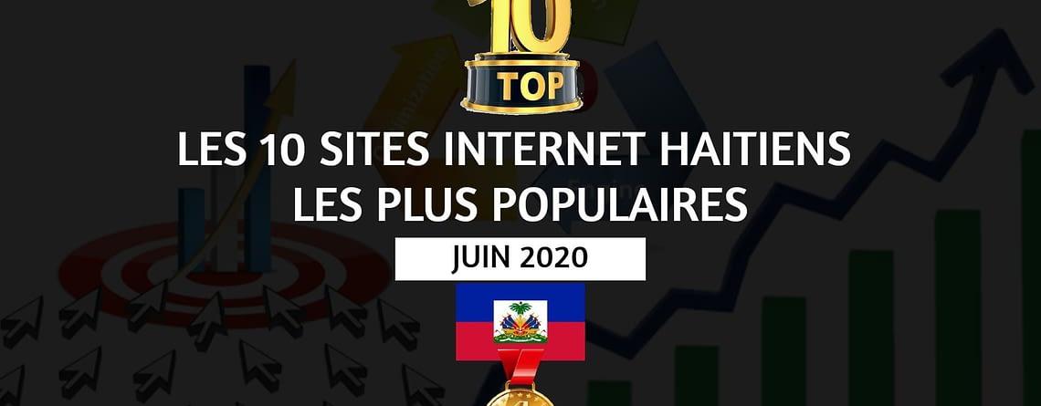 top 10 sites internet haitiens les plus populaires juin 2020