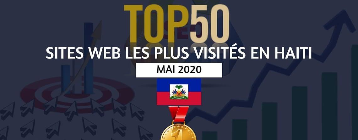 Top 50 Sites Web les plus visités en Haïti - Mai 2020